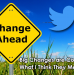 Twitter: Big Changes are Coming. What I Think it Means